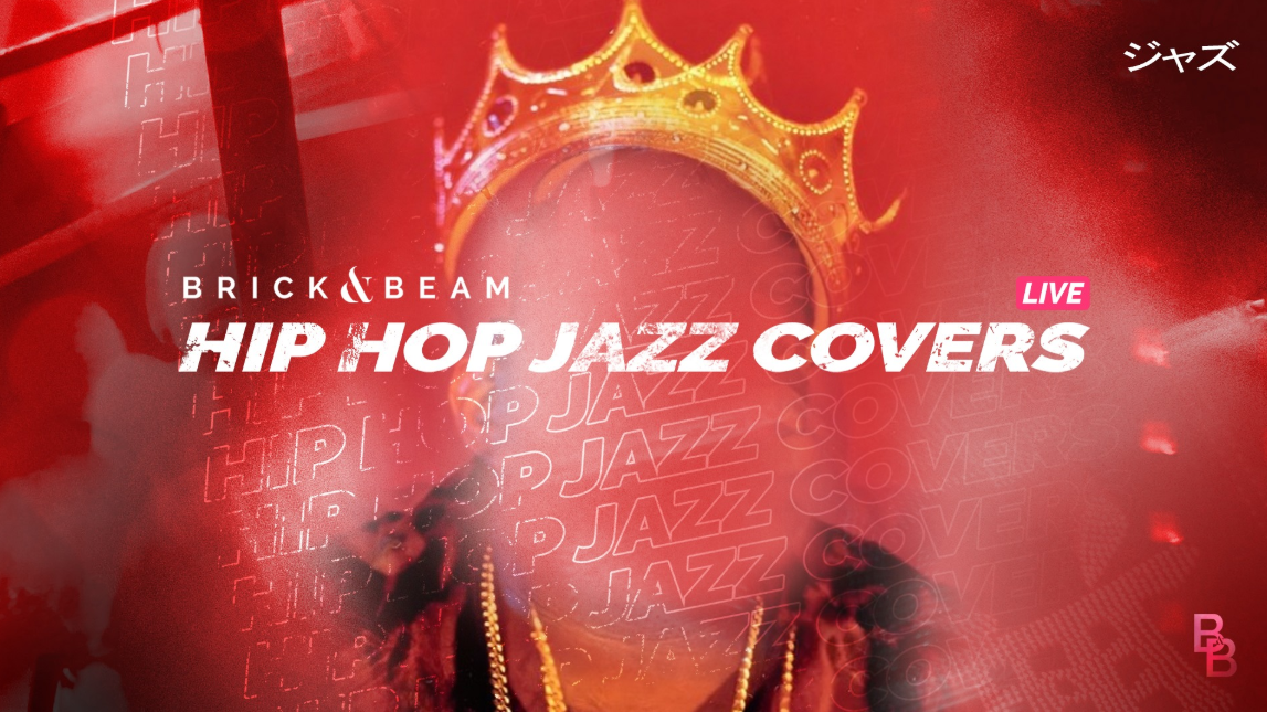 Brick and Beam Hip Hop Covers